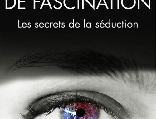 Le pouvoir de la fascination