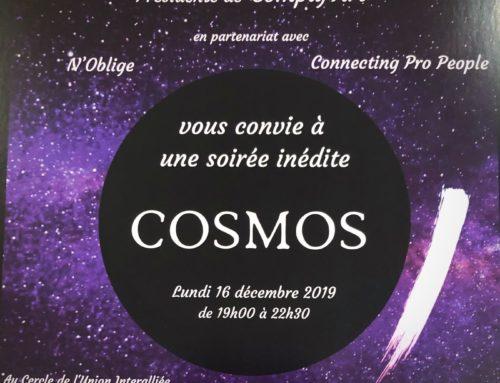 Soirée spéciale…COSMOS…Quand l'Art et la Science travaillent ensemble pour rendre nos rêves possibles